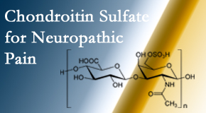 Hollstrom & Associates Inc finds chondroitin sulfate to be an effective addition to the relieving care of sciatic nerve related neuropathic pain.